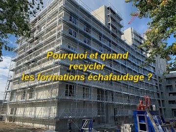 Pourquoi et quand faut-il recycler les formations échafaudage ?
