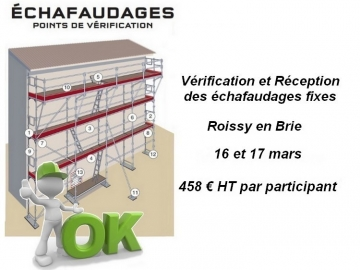 Formation Vérification et Réception des échafaudages fixes - Ile de France - Roissy en Brie