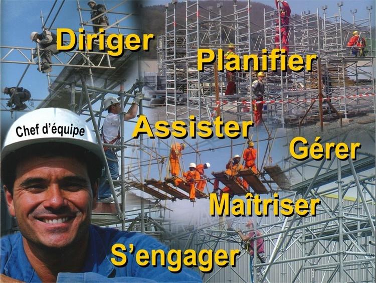 Vos chefs d'équipe sont souvent des monteurs confirmés ...
