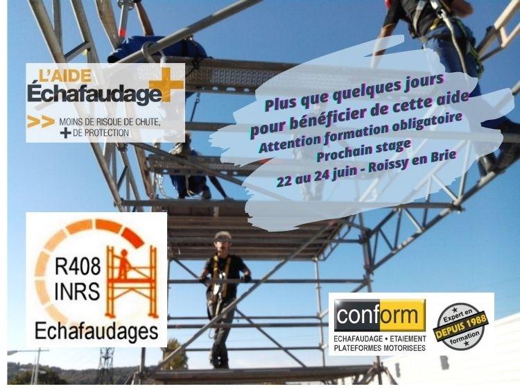 Aide Echafaudage +  Date butoir 30 juin 2021